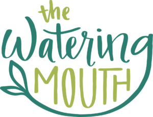 The Watering Mouth