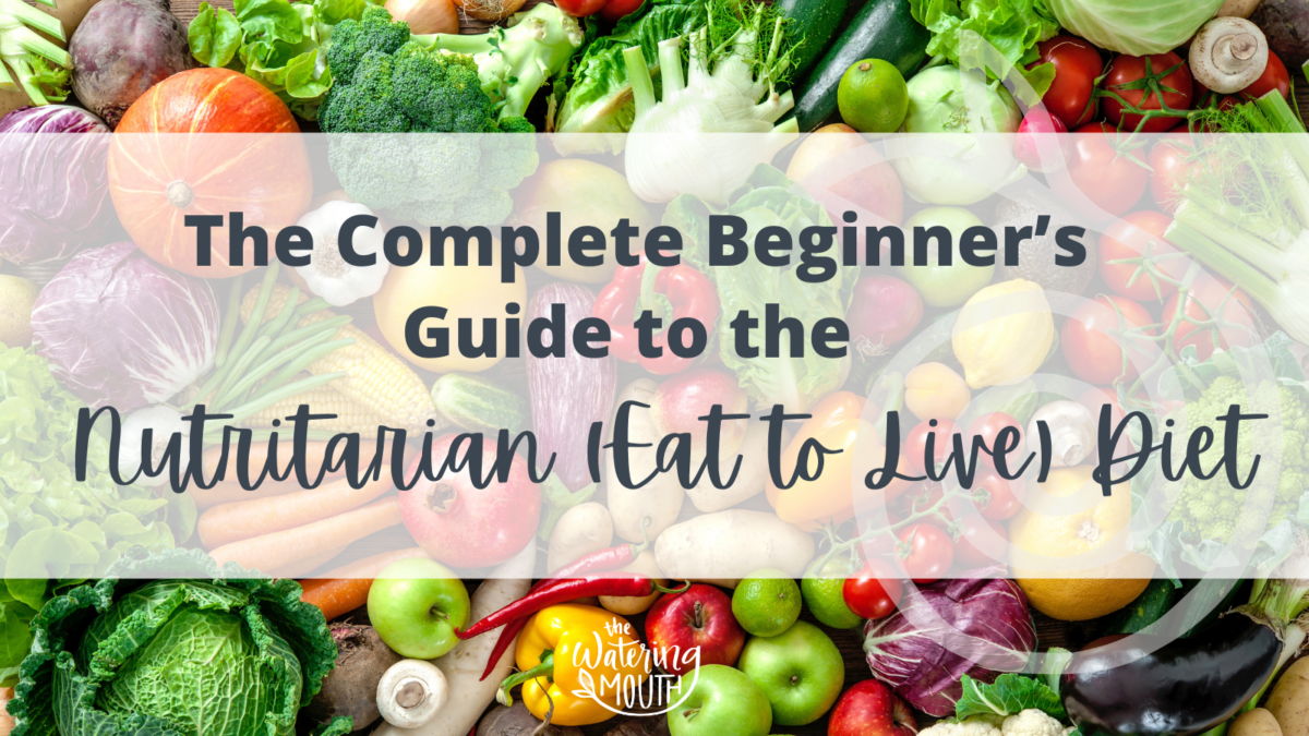The Complete Beginner's Guide to the Nutritarian Diet